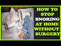 https://youtu.be/qX3km_NjbSg How To Stop Snoring At Home Without Surgery http://ift.tt/2jGdIuQ  Tips To Help You Sleep Better And Stop Snoring - how to stop snoring naturally -   Snoring during sleep is an annoying issue to have to cope with but it might also be something more serious than just have to deal with irritating noises. It could be your body letting you know that something is seriously wrong. Use these to help find the reasons why a person snores and put a stop to it.  One way to…