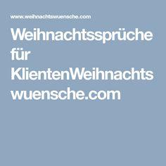 Weihnachtssprüche für KlientenWeihnachtswuensche.com