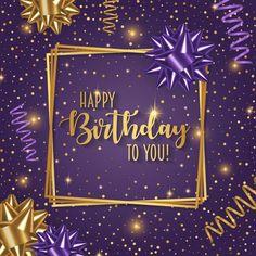 Gold And Purple Happy Birthday Wish birthday happy birthday birthday quotes birthday images Purple Happy Birthday, Happy Birthday Wishes Photos, Happy Birthday Wishes Cards, Happy Birthday Celebration, Happy Birthday Flower, Birthday Blessings, Birthday Wishes For Kids, 21 Birthday, Birthday Ideas