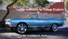 Car Insurance For College Students