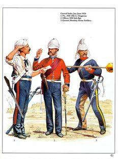 Central India,Jan-June 1858: 1:Pte.,HM 14th Lt.Dragoons.2:Officer,HM 86thRgt.3:Gunner,Bombay Horse Artillery.