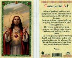 Prayer for the sick laminated holy card. Father of goodness and love, hear our prayers for the sick members of our community and for all who are in need. Catholic Prayer For Healing, Prayer For Healing The Sick, Prayers For Healing, Catholic Prayers, God Prayer, Prayer Book, Prayer Cards, Daily Prayer, Jesus And Mary Pictures
