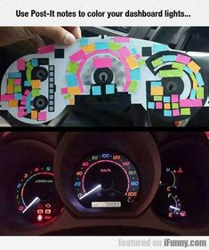 Use Post-it Notes To Color Your Dashboard Lights..
