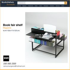 Book fair shelf size 105x117x120 cm. Space behind can add trays or cashier machine or stock trays for best seller products  stock boxes can be kept easily below. Tel +6698 998 3989 Line : ssmconvergence www.facebook.com/ssmconvergence
