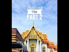 Thailand Travel Vlog Part 2 | Buddhist Temple Tour