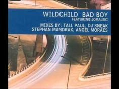 Wildchild Feat. Jomalski - Bad Boy (Mandrax Club Rub)