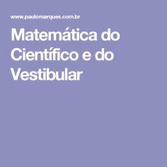 Matemática do Científico e do Vestibular