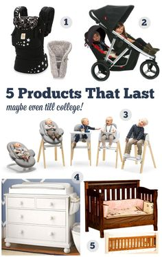 5 Baby Products That Will Last till Toddlerhood (Even College!)