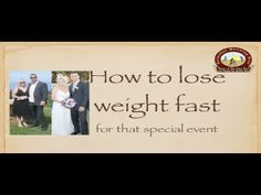 http://www.JoanBars.com      http://www.saturdaydiet.com  How To Lose Weight Fast For That Special Event on The Saturday Morning Diet   You have a special event coming up at the end of the month and you still don't fit into the slender evening gown, what are you go to do? Watch this video tutorial and we will show you how you can be ready in time f...