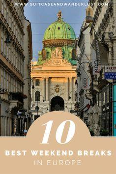 10 weekend breaks in Europe