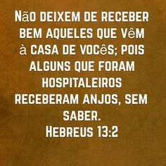 Hebreus 13:2 Biblical Quotes, Jesus Quotes, Bible Quotes, Prince Of Peace, King Of My Heart, God First, My Lord, Dear God, Jehovah