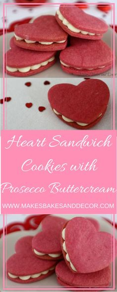 Recipe for heart sandwich cookies with prosecco buttercream * valentine's cookies * valentine's gift * galentine's