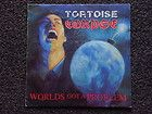Tortoise Corpse - Worlds Got a Problem LP record RARE - http://awesomeauctions.net/vinyl-records/tortoise-corpse-worlds-got-a-problem-lp-record-rare/