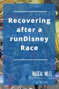Recovering after a runDisney Race