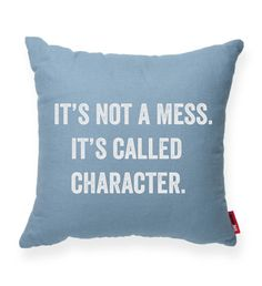 """""It's Not A Mess"""" Decorative Throw Pillow"