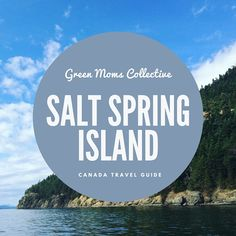 An insider's Canada travel guide to Salt Spring Island. Everything you need to know to plan your trip to Salt Spring Island. Vancouver Island, Oh The Places You'll Go, Places To Travel, Salt Spring Island Bc, Voyage Canada, Canada Destinations, Canadian Travel, Western Canada, Culture Travel