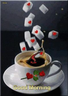 Good morning it's coffee time ~.~ You are in the right place about GIF Here we offer you the most beautiful pictures about the GIF de amor you are looking for. When you examine the Good morning it's c Good Morning Roses, Cute Good Morning, Good Morning Coffee, Good Morning Images, Coffee Time, Good Morning Sweetheart Quotes, Romantic Good Morning Messages, Good Morning Boyfriend Quotes, Imagenes Gift