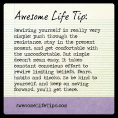Awesome Life Tip: Rewire Yourself >> www.awesomelifetips.com