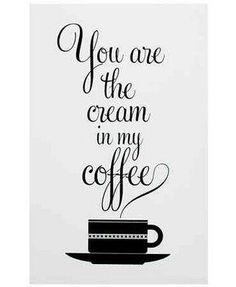 """Tú eres la crema de mi café"" ... Indispensable!"