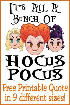 It's all a bunch of Hocus Pocus! But we love Halloween anyway, so grab these Hocus Pocus quote printables in 9 different sizes perfect for all your Halloween decorating and party needs. Free Printable Quotes, Printable Labels, Free Printables, Halloween Activities, Halloween Fun, Halloween Decorations, Printable Day Planner, Happy Planner, Hocus Pocus Quotes