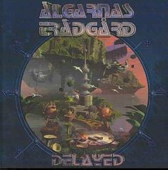 Algarnas Tradgard - Delayed