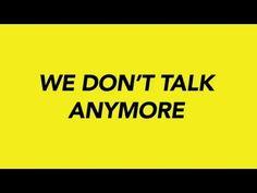 Charlie Puth - We Don´t Talk Anymore ft. Selena Gomez (Lyrics) - YouTube