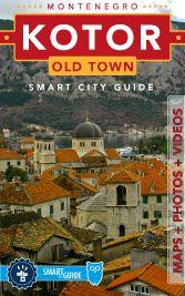 Kotor Old Town - Smart City Guide Montenegro Kotor, Photo Maps, Smart City, Old Town, Taj Mahal, My Photos, History, Digital, Beach