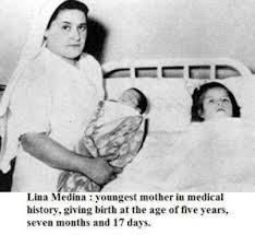 Lina Marcela Medina de Jurado is a Peruvian woman who became the youngest confirmed mother in medical history, giving birth to a healthy boy at the age of five years, seven months, and 21 days. She lives in Lima, the capital of Peru.