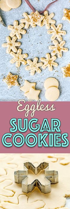 These Eggless Sugar Cookies are tender buttery keep their shape when baked and yes taste amazing too. Serve them with or without icing and watch them disappear right before your eyes! Cookie Recipes Without Eggs, Cookies Without Eggs, Cookie Cutter Recipes, Roll Out Sugar Cookies, No Egg Cookies, Xmas Cookies, Chocolate Chip Cookies, Cookie Cutters, Eggless Sugar Cookie Recipe