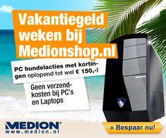 Kortingsbon Kortingsbon Uitverkoop Budget PC of Performance PC of laptop bestellen? De vakantiegeld korting € 150,- Computers & Laptops bij Medionshop!  http://www.kortingscodes-actiecodes.nl/medionshop-kortingsbon/
