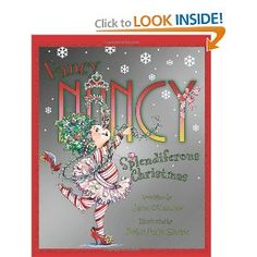 Fancy Nancy Splendiferous Christmas, this is the book that hooked me for good.