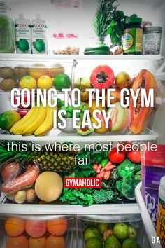Going To The Gym Is Easy This is where most people fail. http://www.gymaholic.co/articles/nutrition