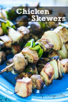 Chicken Skewers... Marinated in a delicious sauce and grilled with your favorite veggies!