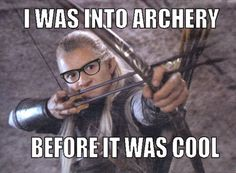 This is actually true. However Legolas is beyond what a hipster is, he's too epic for that.