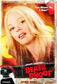 Character poster featuring Rose McGowen in DEATH PROOF (2007) directed by Quentin Tarantino, from the double feature film GRINDHOUSE (2007)