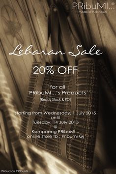 PRibuMI...® LEBARAN Sale 20% for All Products (Ready Stock & PO) 1 - 14 July 2015 Online & Offline  Proud as PRibuMI...®