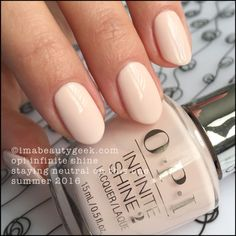 OPI Infinite Shine Staying Neutral On This One – Summer 2016