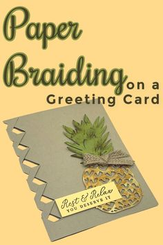 Do you know how to braid paper on a greeting card? Didn't know that was a thing? It is and I'm going to teach you with this card making tutorial! Card Making Templates, Card Making Tips, Card Making Tutorials, Card Making Techniques, Making Ideas, Making Cards, Card Making Inspiration, Fun Fold Cards, Cool Cards