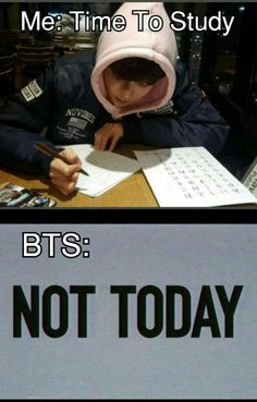 Actually its the opposite.BTS is always GO STUDY,PAY ATTENTION TO THE LESSIONS
