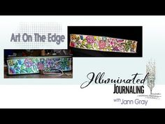 Bible Art On The Edge - Bible Art Journaling Illuminated Journaling with Jann Gray