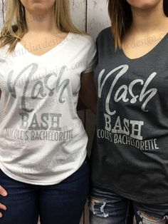 Nash Bash - Custom Bulk Bridal Party VNecks.  Custom Nashville Bachelorette Party Shirts
