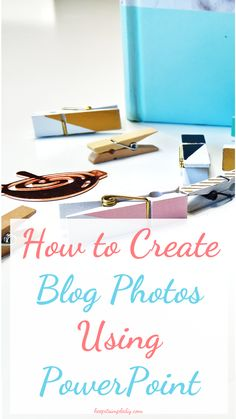 My How to Make Your Own Blog Photos post shows the steps that I use to create my images. Today I'm going to go into a bit more depth and show you how I do some of the editing. So, if you haven't read the other post, go check it out and then come back …
