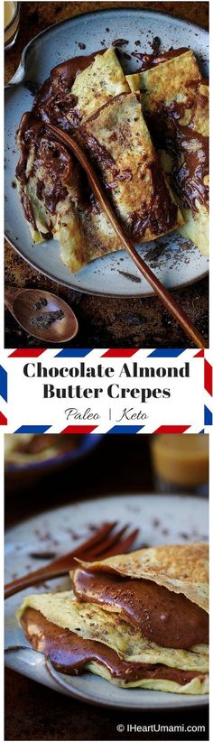 Paleo Chocolate Almond butter crepes ! Creamy and Smooth dairy free/gluten free paleo crepes with dark cacao almond butter. Keto crepes. Paleo Valentine's Day recipe. Paleo breakfast. Keto breakfast. IHeartUmami.com