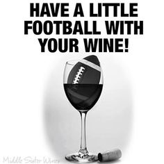 Football season is in full swing! #MiddleSister #DropsOfWisdom #instawine #wineoclock #winelover #wine