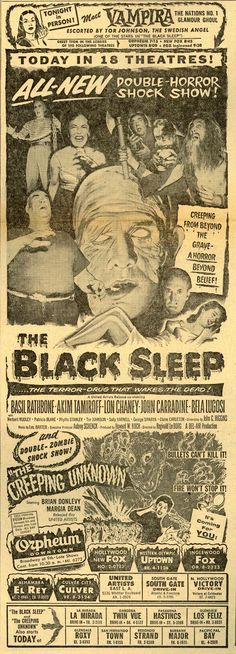 THE BLACK SLEEP (1956) - Basil Rathbone - Akim Tamiroff - Lon Chaney - John Carradine - Bela Lugosi - Produced by Howard W. Koch - United Artists - Double Feature w/ THE CREEPING UNKNOWN (1955) - Brian Donlevy & Marcia Dean - United Artists - Special Appearance by 'Vampira' - Newspaper print ad.