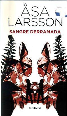 Asa Larsson. Otro integrante de la nueva novela negra escandinava