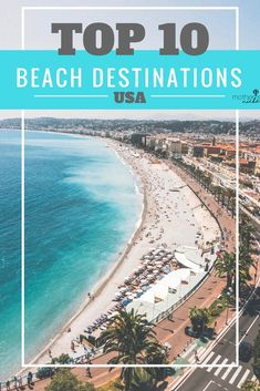 Looking for the top 10 Beach Destinations in the US? Every year I'm looking for the best beach destinations to fill my bucket list, so that I can dream through the winter. Us Beach Vacations, Beach Vacation Tips, Vacations In The Us, Best Vacations, Beach Resorts, Beach Trip, Vacation Spots, Vacation Ideas, Beach Travel