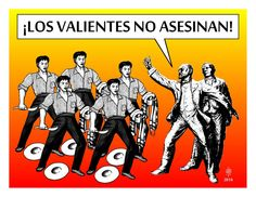 Los valientes no asesinan by froybalam.deviantart.com on @DeviantArt