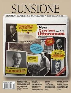 Check out Issue 165!  Joseph Geisner on general conference talks that never made it to print. Paul Toscano arguing that pleasure is as essential to salvation as is pain. Jen Smyers on how the LDS Church's history and teachings should inform immigration policy. Mathew Schmalz taking a Freudian look at Mormon humor. Stephen McIntyre on the Church's use of copyright. And much more.