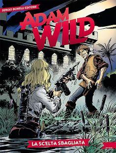 """May - """"Adam Wild: La scelta sbagliata"""" by G. Manfredi, M. Cipriani"""